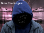 Teen Challenges: Illness of the Mind